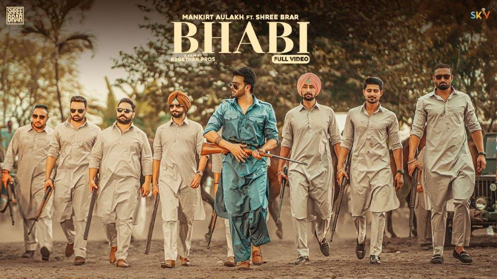 भाबी Bhabi Lyrics in Hindi & English: Mankirt Aulakh, Shree Brar