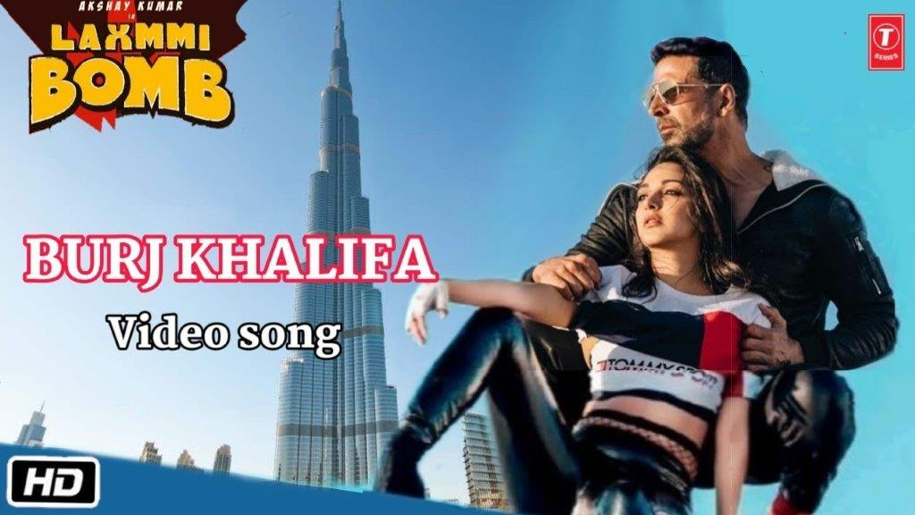 बुर्जखलीफ़ा Burj Khalifa Lyrics in Hindi & English: Laxmmi Bomb