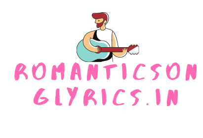 RomanticSongLyrics.IN